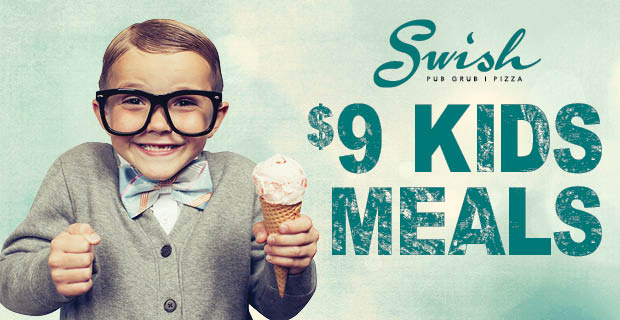 Swish $9 Kids Meals