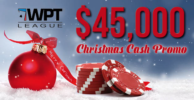 WPT League $45,000 Christmas Cash Promotion