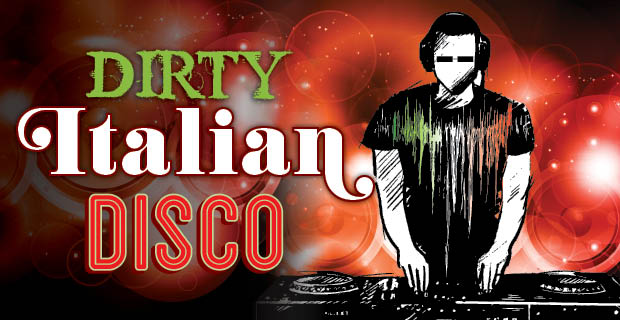 Dirty Italian Disco with DJ Chuck