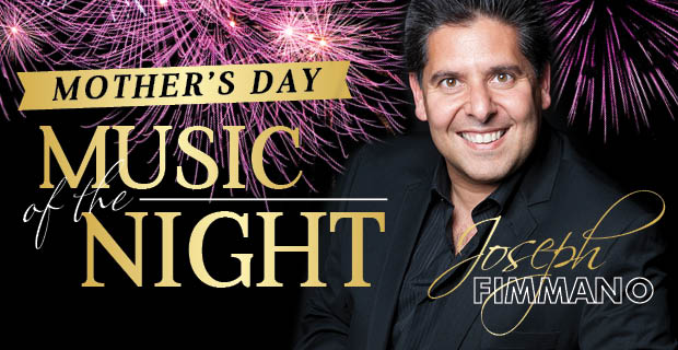 Mother's Day Lunch & Music of the Night Show with Joseph Fimmano