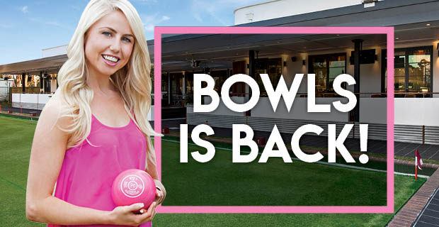 Bowls Is Back!