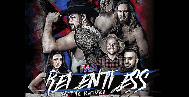 IWA Relentless … the Return!